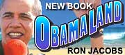 Obamaland: Who Is Barack Obama?